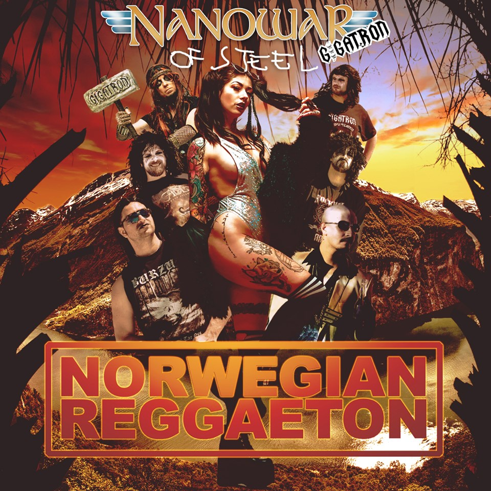 nanowar of steel norwegian reggaeton