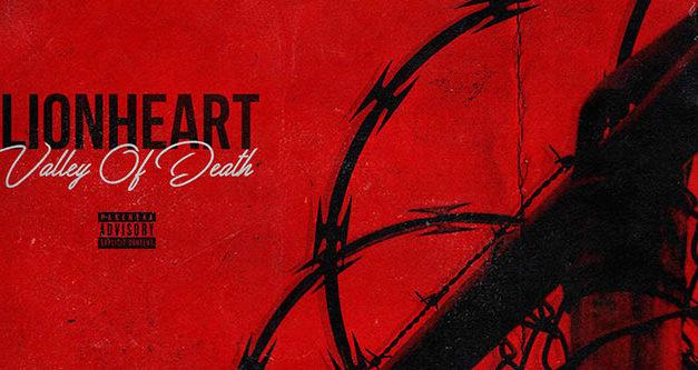 "Review: LIONHEART comparte la angustia personal con ""Valley Of Death"""