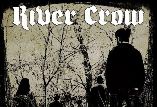 RIVER CROW muestra un pequeño adelanto y más info de su nuevo trabajo