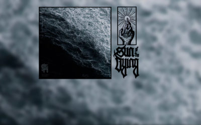 Review: SUN OF THE DYING y su más reciente «The Earth Is Silent»