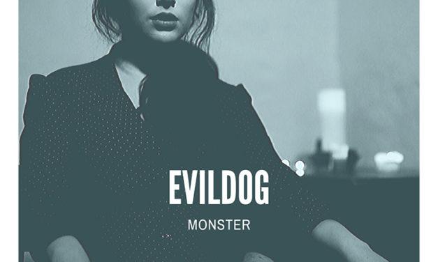 EVILDOG presenta un nuevo single llamado «Monster»