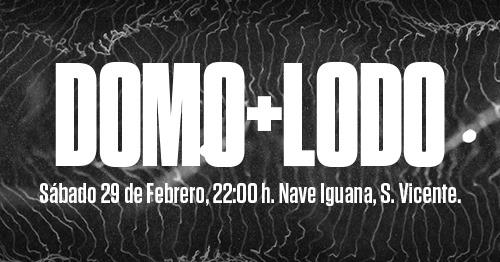 DOMO y LODO actuarán en Alicante el próximo 29 de febrero