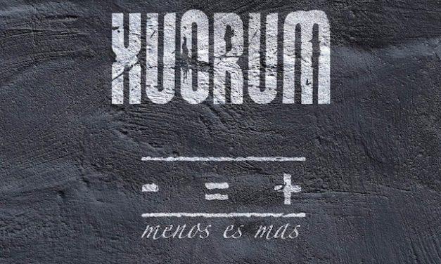 XUORUM y su nuevo disco «Menos es más» ya está en la calle