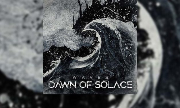 Review: DAWN OF SOLACE regresa por todo lo alto con «Waves»
