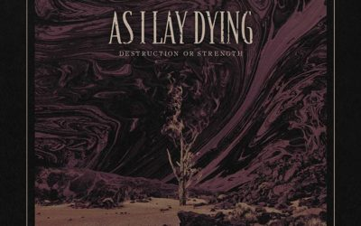 "AS I LAY DYING lanza nuevo single solidario: ""Destruction Or Strength"""