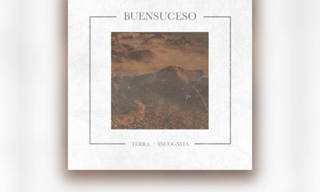 Review: BUENSUCESO y su segundo álbum «Terra Incognita»