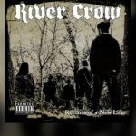 """Review: RIVER CROW y su reciente trabajo """"Remains Of A New Life"""""""
