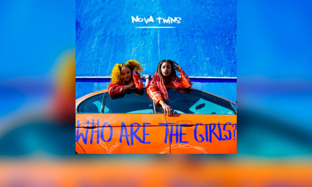 Review: NOVA TWINS y su LP «Who Are the Girls?»