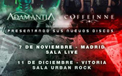 ADAMANTIA y COFFEINNE mueven sus próximas fechas a finales de año