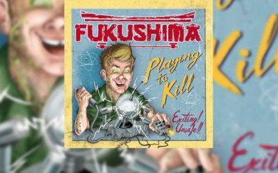 Review: FUKUSHIMA debuta con «Playing to Kill»