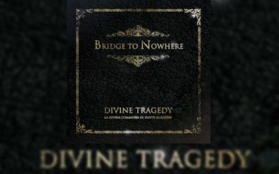 Review: BRIDGE TO NOWHERE reaparece con «Divine Tragedy»