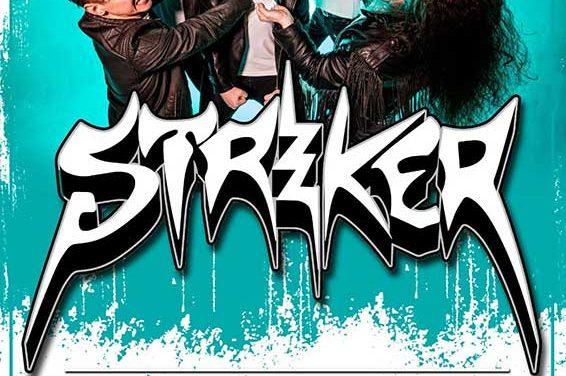 STRIKER hará 4 fechas en España en el mes de agosto