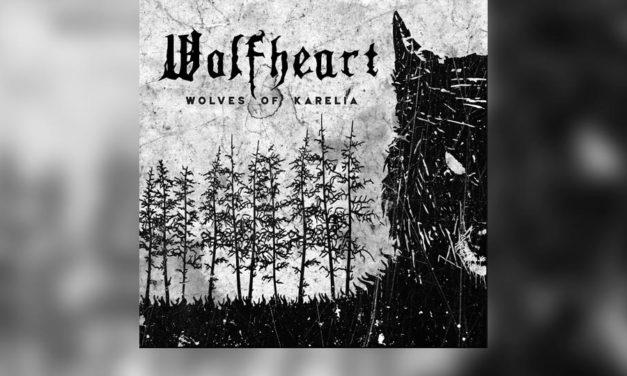 Review: WOLFHEART vuelve a emocionarnos con «Wolves Of Karelia»