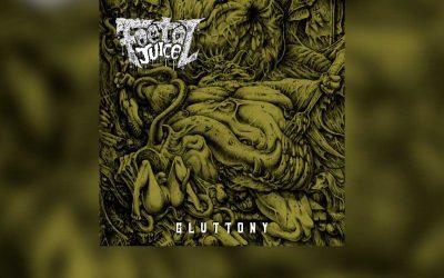 Review: FOETAL JUICE y su próximo lanzamiento «Gluttony»