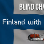 From Finland with Rock. Episode 3: BLIND CHANNEL