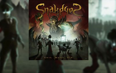 Review: SNAKEYES y su reciente «Evil Must Die»