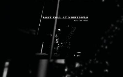 Review: Con LAST CALL AT NIGHTOWLS descubrirás un nuevo universo musical