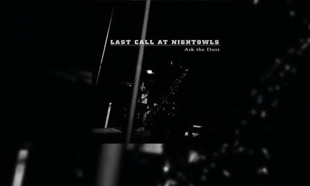 Review: Con LAST CALL AT NIGHTOWLS descubrirás un nuevo universo musical