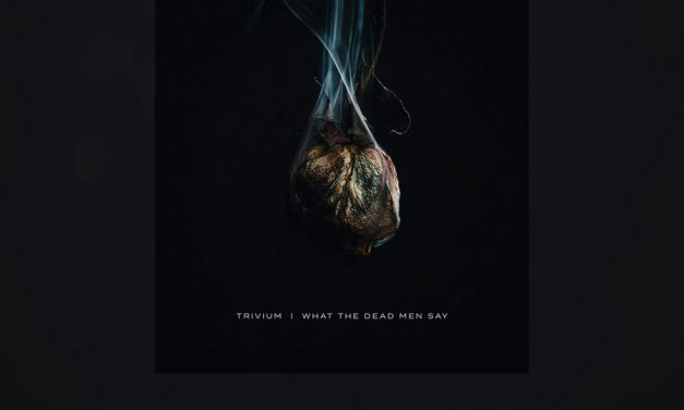 Review: TRIVIUM sigue en plena forma en «What The Dead Men Say»