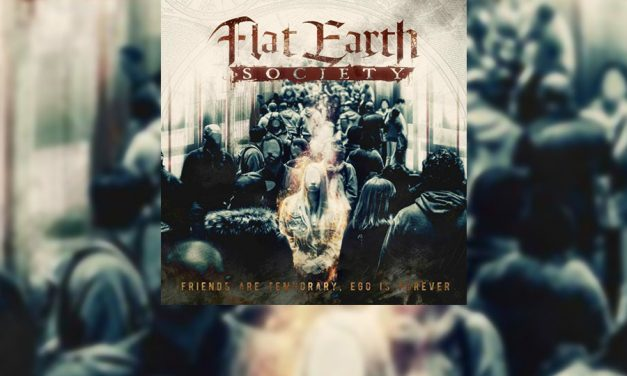 "Review: FLAT EARTH SOCIETY y su debut ""Friends Are Temporary, Ego Is Forever"""