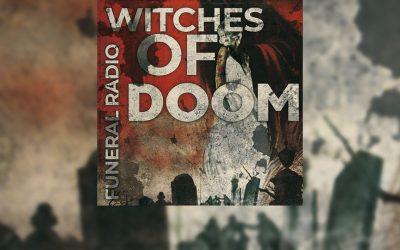 Review: WITCHES OF DOOM regresa con «Funeral Radio», un giallo stoner/doom repleto de rock