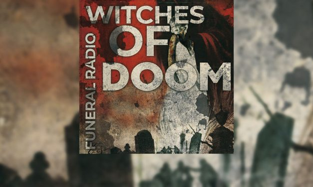 Review: WITCHES OF DOOM regresa con «Funeral Radio», un giallo stoner/doom repleto de rock