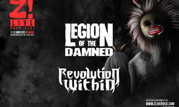 LEGION OF THE DAMNED y REVOLUTION WITHIN estarán en el Z! LIVE ROCK FEST 2021