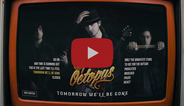THE SPACE OCTOPUS lanza «Tomorrow we'll Be Gone»