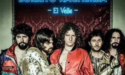 DERBY MOTORETA'S BURRITO KACHIMBA estrena el videoclip de «El valle»