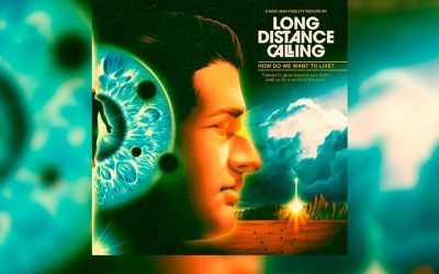 Review: LONG DISTANCE CALLING y su nuevo «How Do We Want To Live?»