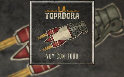 Review: LA TOPADORA nos presenta su nuevo álbum «Voy con todo», elegancia en toda regla