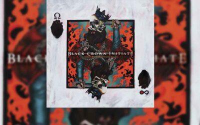 Review: BLACK CROWN INITIATE vuelve con su mejor álbum hasta la fecha, «Violent Portraits Of Doomed Escape»