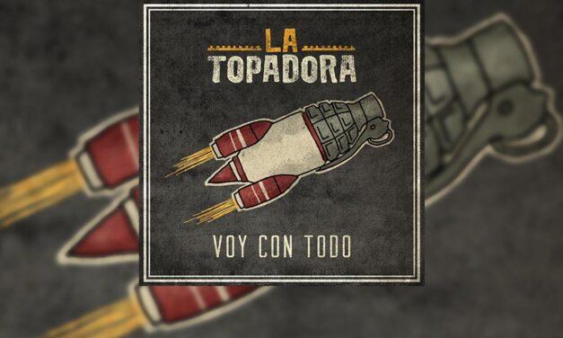 """Review: LA TOPADORA nos presenta su nuevo álbum """"Voy con todo"""", elegancia en toda regla"""