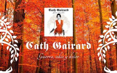 CATH GAIRARD presenta su metal sinfónico y celta con «Guerra, odio y dolor»
