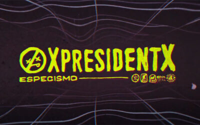 XPRESIDENTX estrena nuevo single con vídeo lyric: «Especismo»