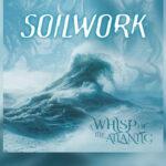 Review: SOILWORK afianza su evolución en «A Whisp Of The Atlantic»
