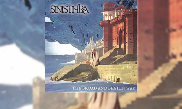 Review: «The Broad and Beaten Way» de SINISTHRA (Rockshots Records – 2020)