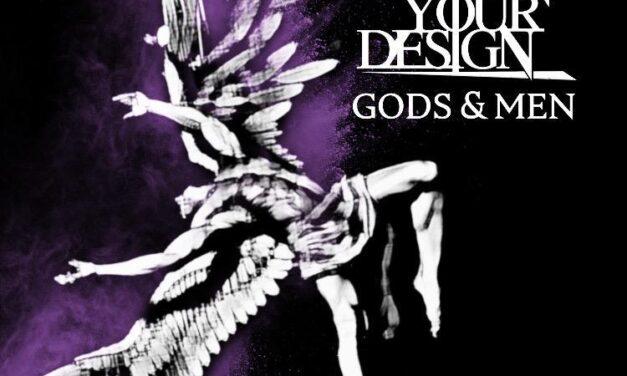 BEYOND YOUR DESIGN estrena «Gods and Men»