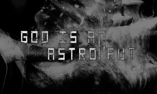 GOD IS AN ASTRONAUT adelanta «Fade», en forma de videoclip