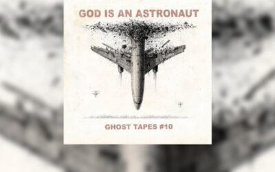 Review: GOD IS AN ASTRONAUT regresa con su decimo álbum, «Ghost Tapes #10»
