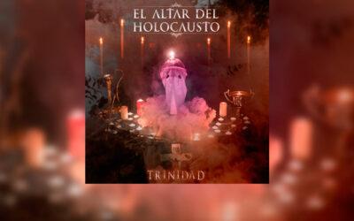 Review: EL ALTAR DEL HOLOCAUSTO y su nuevo disco «Trinidad»