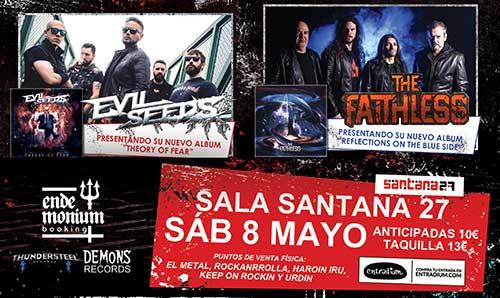EVIL SEEDS y THE FAITHLESS actuarán el 8 de mayo en Bilbao