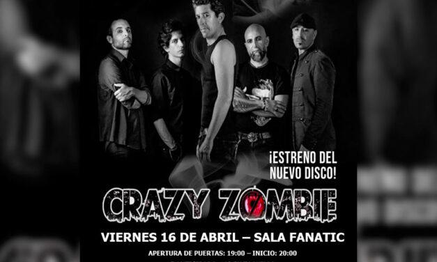 CRAZY ZOMBIE presentará su nuevo disco en Sevilla el 16 de abril