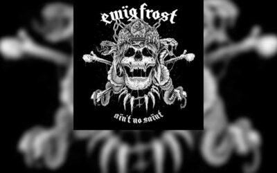 Review: EWÏG FROST vuelve con su cuarto álbum «Ain't No Saïnt»