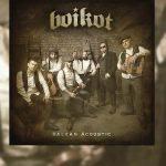 Review: BOIKOT se reinventa con «Balkan Acoustic» (Maldito Records, 2021)