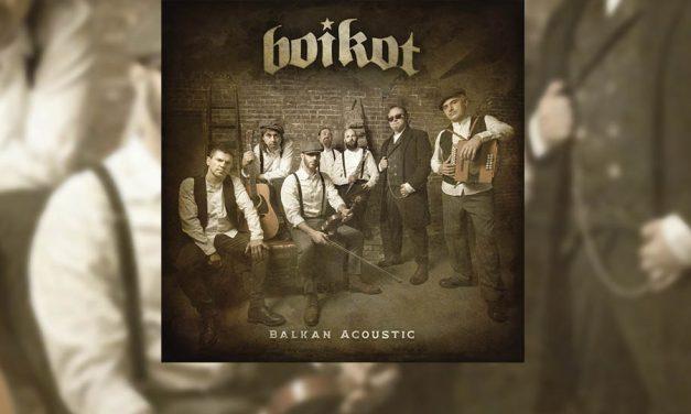 "Review: BOIKOT se reinventa con ""Balkan Acoustic"" (Maldito Records, 2021)"