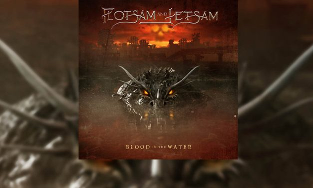 Review: FLOTSAM AND JETSAM y su nuevo disco «Blood In The Water»