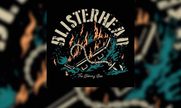 "Review: BLISTERHEAD muestra su elegante streetpunk en ""The Stormy Sea"""